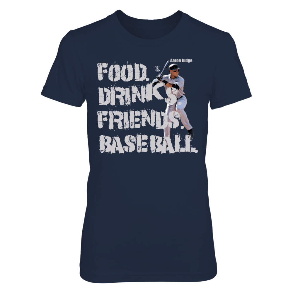 FOOD. DRINKS. FRIENDS, BASEBALL. - AARON JUDGE Front picture