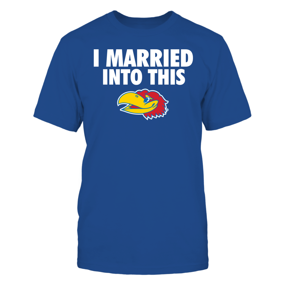 I Married Into This - Kansas Jayhawks Front picture