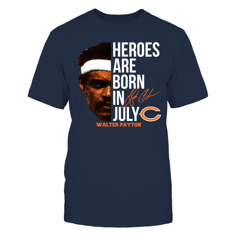 Walter Payton - Heroes Are Born In July Front picture