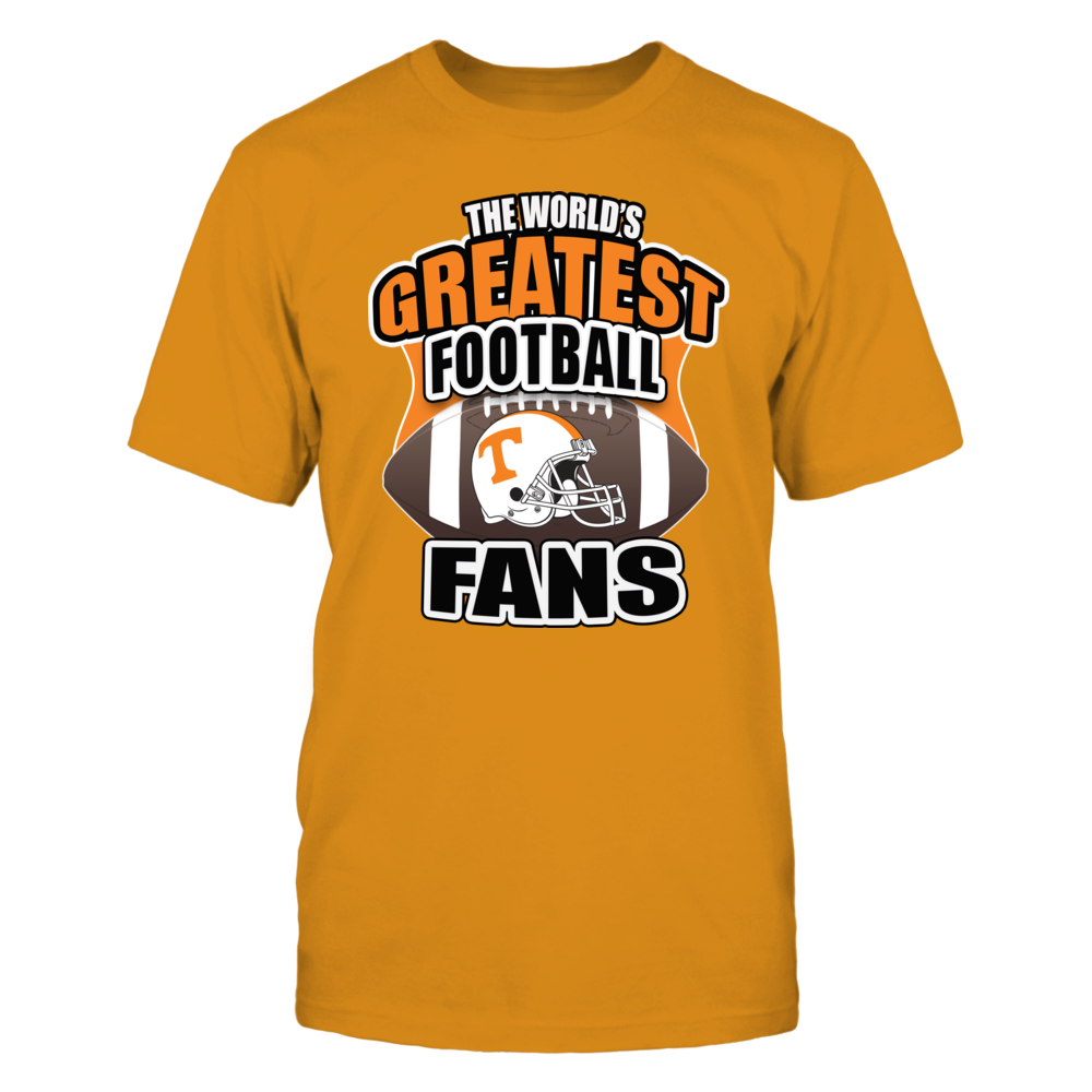 Univ Tennessee Football - Worlds Greatest Football Fans Front picture