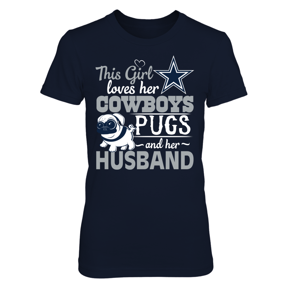 Dallas Cowboys - This Girl lover her Pugs and Husband Front picture