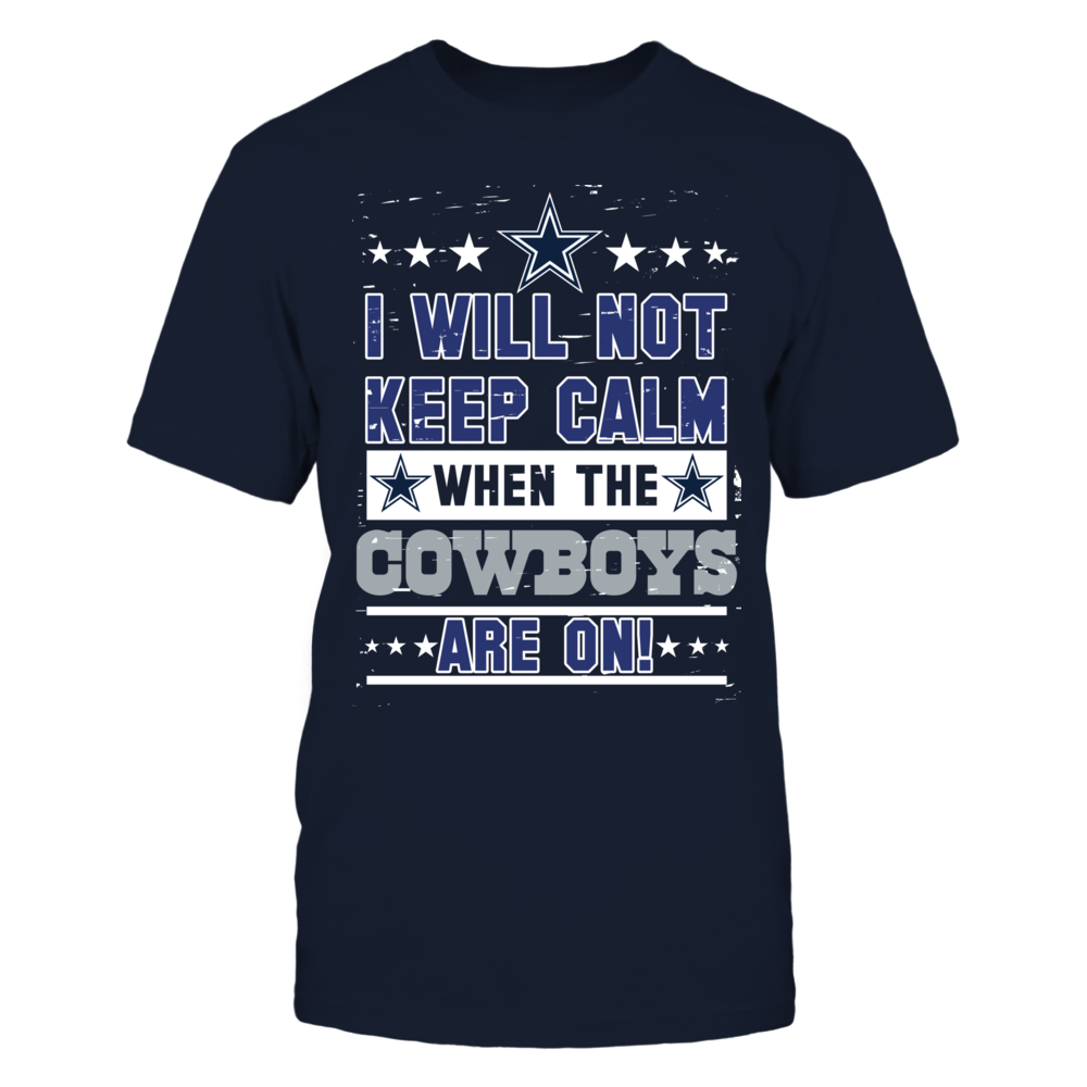 Dallas Cowboys - I Will Not Keep Calm Front picture