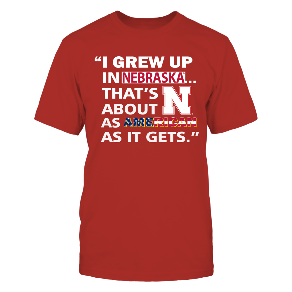 Nebraska Cornhuskers - I Grew Up In Nebraska Front picture
