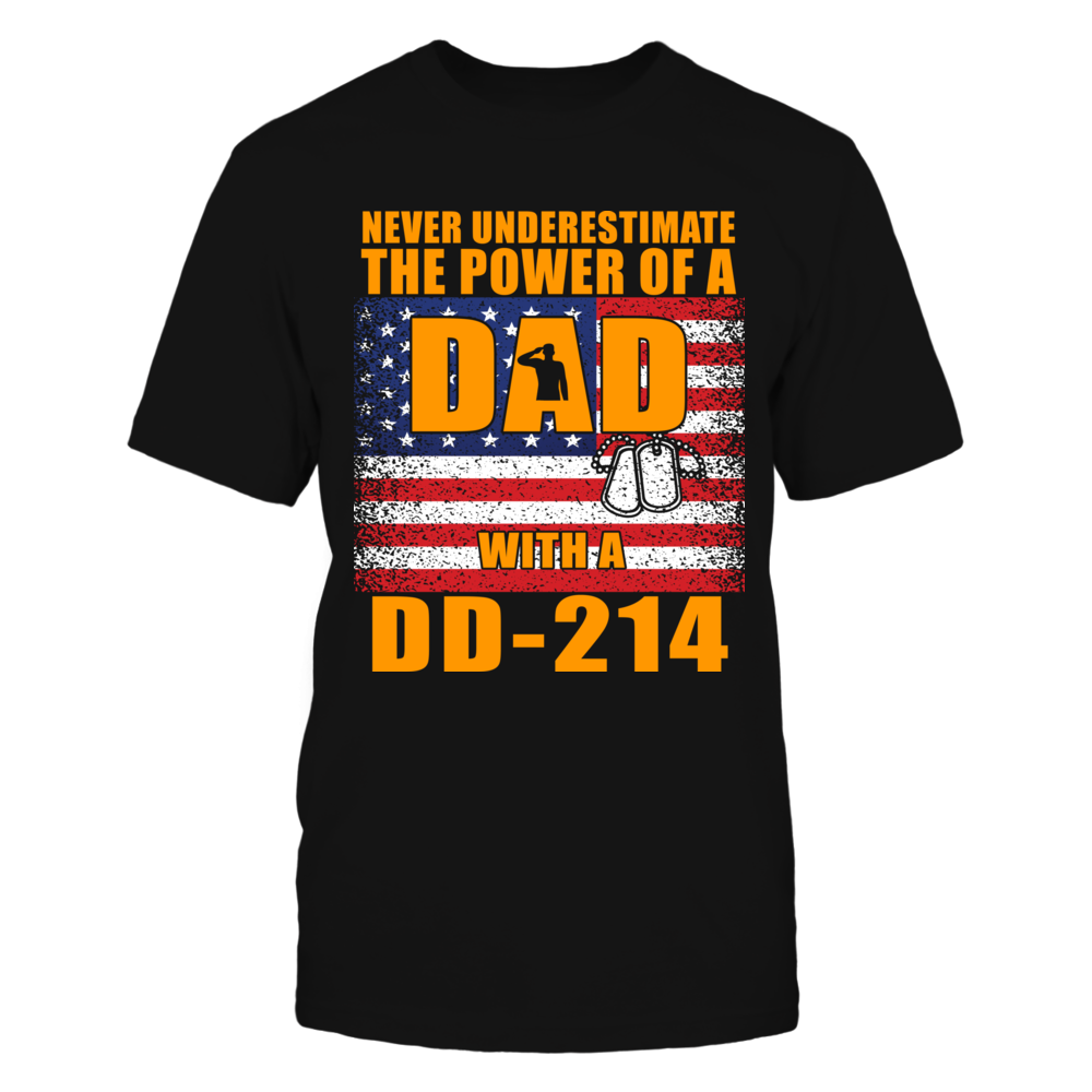 TShirt Hoodie Never Underestimate The Power Of A Dad With  A DD-214 FanPrint