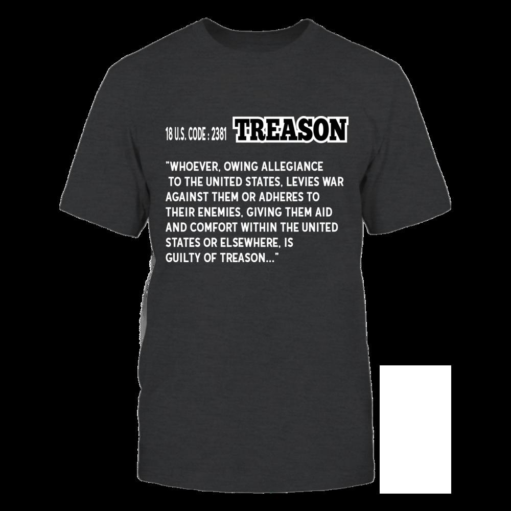 Anti-Trump Treason Definition Fun Political Impeach 45 T-shirt Front picture