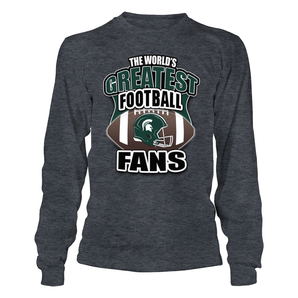 Michigan State Football - World Greatest Football Fans Front picture