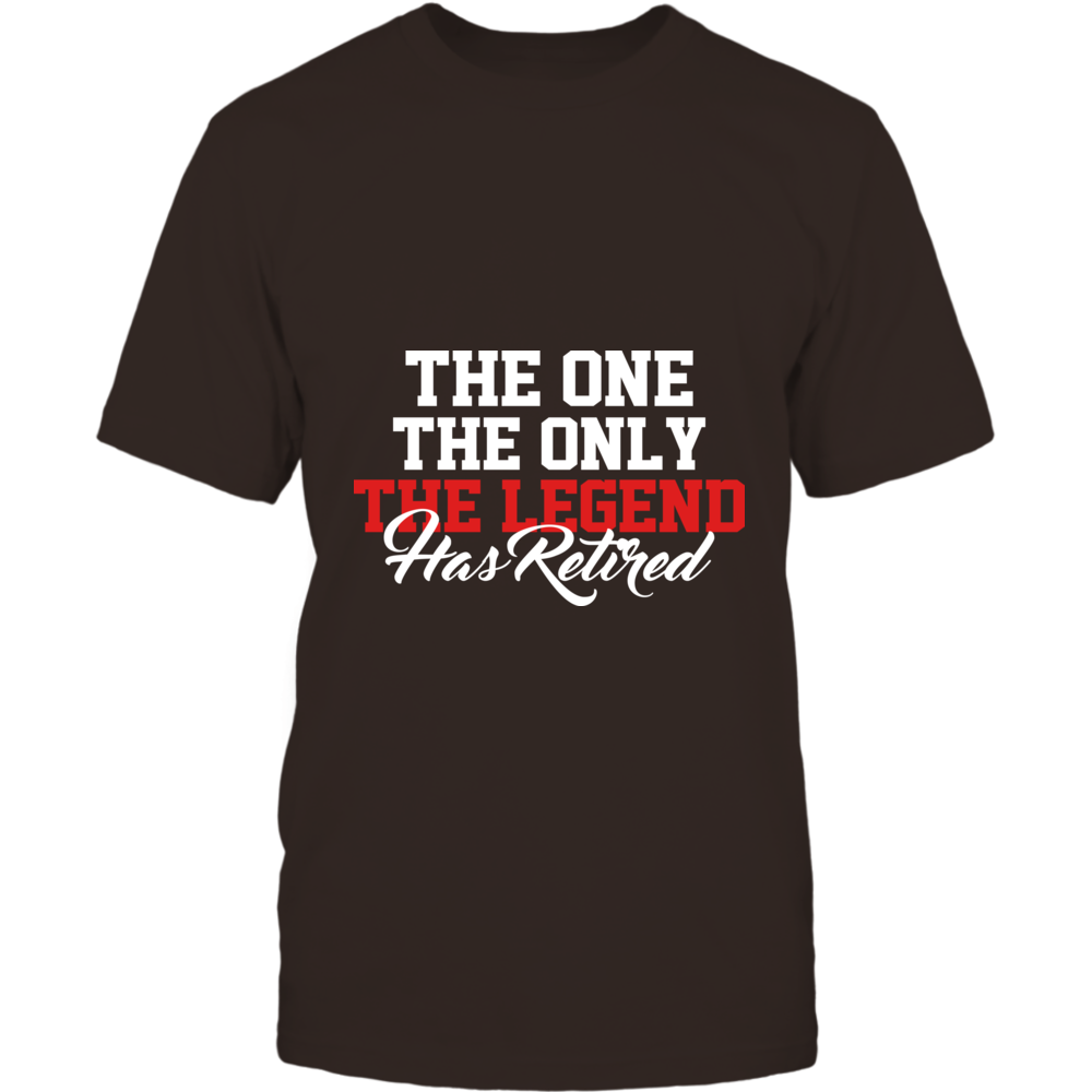 TShirt Hoodie The One The Only The Legend Has Retired FanPrint