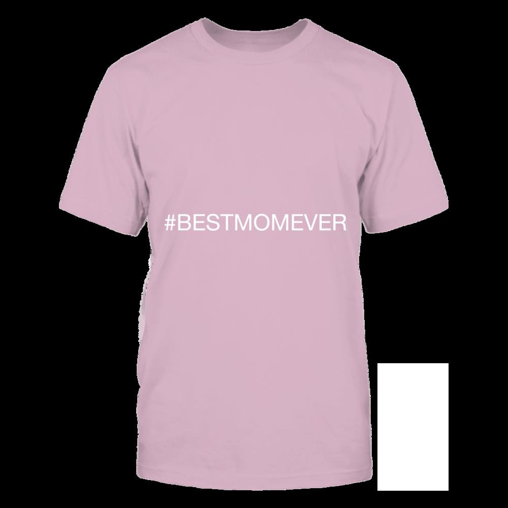 TShirt Hoodie Best Mom Ever Hashtag Tshirt FanPrint
