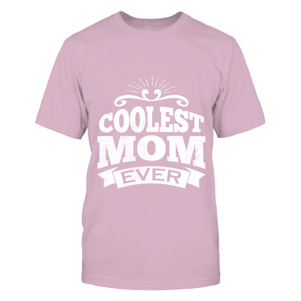 TShirt Hoodie Coolest Mom Ever Tshirt FanPrint